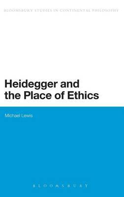 Heidegger and the Place of Ethics by Michael Lewis image