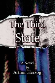The Third State by Arthur Herzog, III