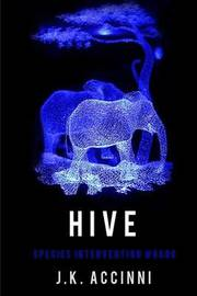Hive Species Intervention #6609 by J K Accinni