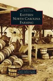 Eastern North Carolina Farming by Frank Stephenson