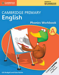Cambridge Primary English Phonics Workbook A by Gill Budgell image