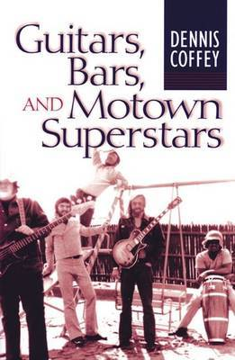 Guitars, Bars, and Motown Superstars by Dennis Coffey image