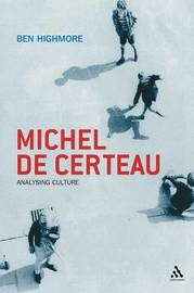 Michel De Certeau by Ben Highmore image