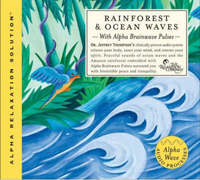 Rainforest and Ocean Waves by Jeffrey Thompson