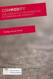 ComMODify by Shenja Van Der Graaf
