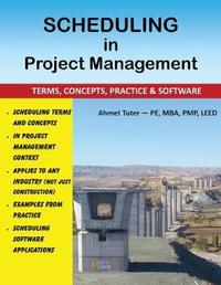 Scheduling in Project Management by Ahmet Tuter