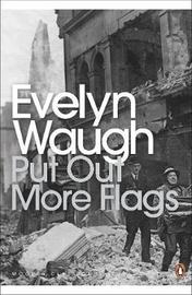 Put Out More Flags by Evelyn Waugh image