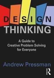 Design Thinking by Andrew Pressman