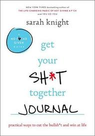 Get Your Sh*t Together Journal by Sarah Knight image