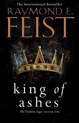 King of Ashes by Raymond E Feist