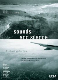 Sounds & Silence: Travels With Manfred Eicher on