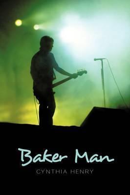 Baker Man by Cynthia Henry