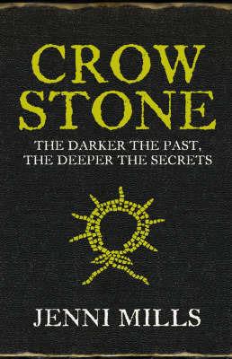 Crow Stone by Jenni Mills