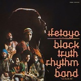 "Ifetayo (LP+7"") by Black Truth Rhythm Band"