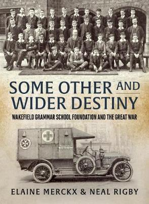 Some Other and Wider Destiny by Elaine Merckx