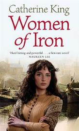 Women Of Iron by Catherine King image