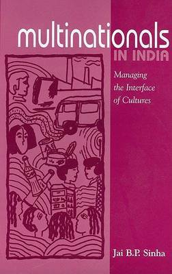 Multinationals in India by Jai B.P. Sinha