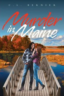 Murder in Maine by C L Bernier image