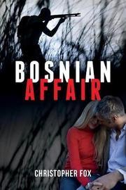Bosnian Affair by Christopher Fox image