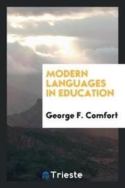 Modern Languages in Education by George F Comfort image