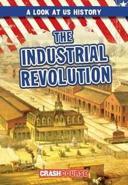 The Industrial Revolution by Seth Lynch