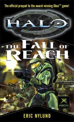 Halo: The Fall of Reach (Bk 1) by Eric S Nylund image