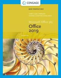 New Perspectives Microsoft (R) Office 365 & Office 2019 Introductory by Ann Shaffer