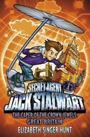 Jack Stalwart: The Caper of the Crown Jewels by Elizabeth Singer Hunt image