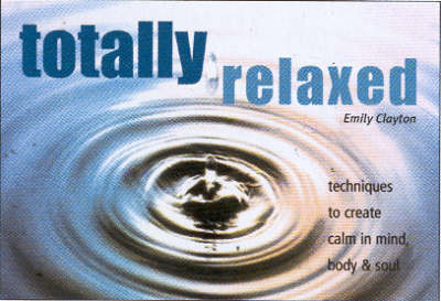 Totally Relaxed by Marie Clayton