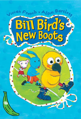 Bill Bird's New Boots: Green Banana by Vivian French image