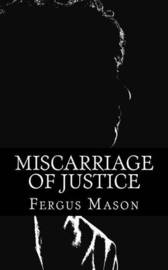 crime miscarriage of justice and innocence Crime opinion miscarriages of justice: project innocence editorial but above all, uncorrected miscarriages of justice corrode respect for legal institutions.