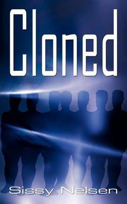 Cloned by Sissy Nelsen