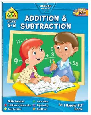 School Zone Addition and Subtraction I Know It Book