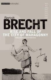 """Rise and Fall of the City of Mahagonny"" by Bertolt Brecht"