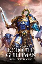 Roboute Guilliman by David Annandale