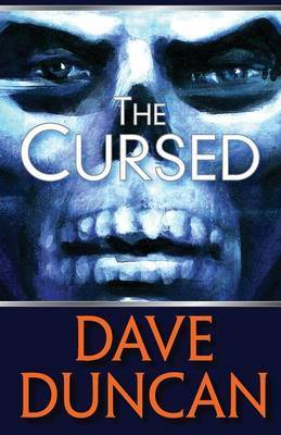 The Cursed by Dave Duncan