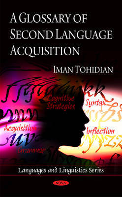 Glossary of Second Language Acquisition by Iman Tohidian