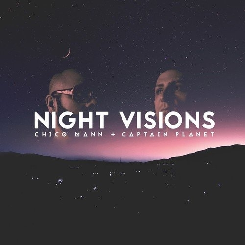 Night Visions (2LP) by Chico Mann & Captain Planet