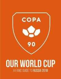 COPA90: Our World Cup by Copa90