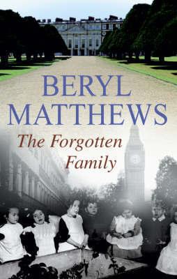The Forgotten Family by Beryl Matthews