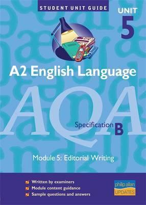 AQA (B) English Language: Unit 5 by Jo Barron image