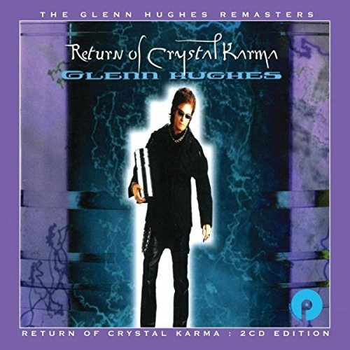 Return Of Crystal Karma by Glenn Hughes