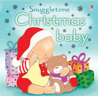 Christmas Baby (Touchy-feely Snuggletime) by Fiona Watt image
