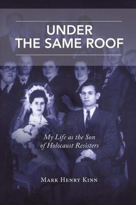 Under the Same Roof by Mark Henry Kinn