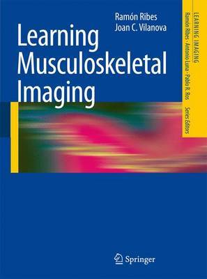 Learning Musculoskeletal Imaging by Ramon Ribes