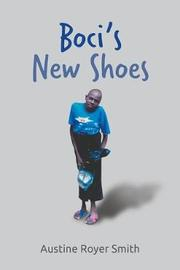 Boci's New Shoes by Austine Royer Smith image