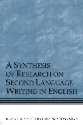A Synthesis of Research on Second Language Writing in English by Ilona Leki image