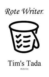 Tim's Tada by Rote Writer