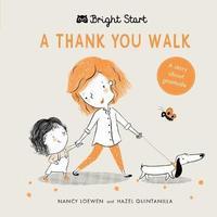 A Thank You Walk by Nancy Loewen