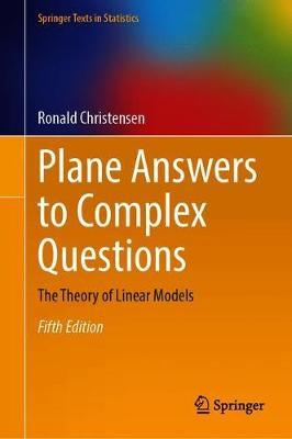 Plane Answers to Complex Questions by Ronald Christensen